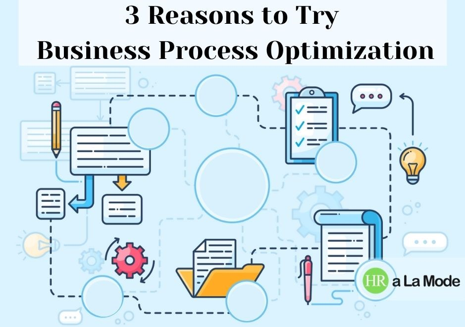 3 Reasons to Try Business Process Optimization